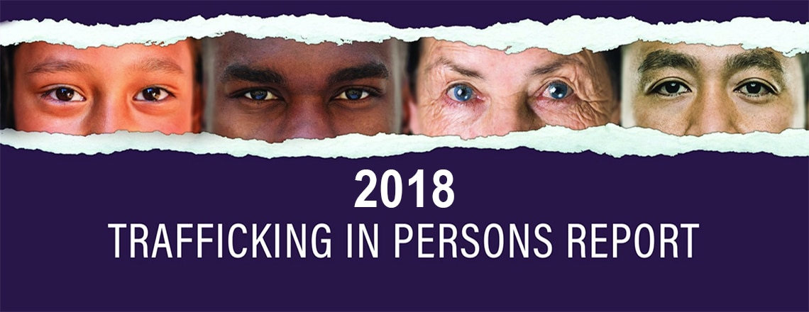Release of the 2018 Report on Trafficking in Persons